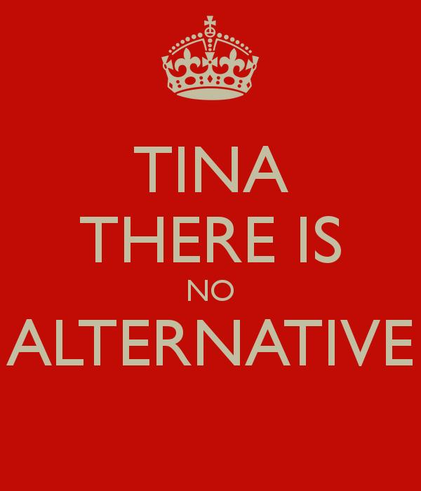 tina-there-is-no-alternative-.jpg